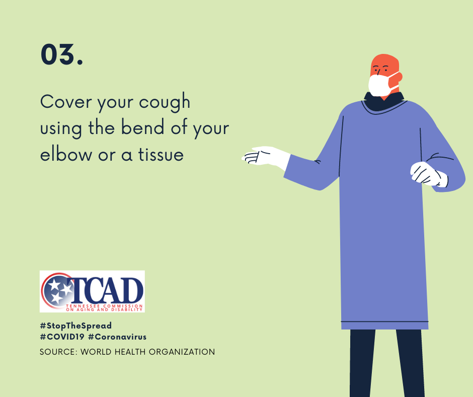 3. Cover your cough using the bend of your elbow or a tissue
