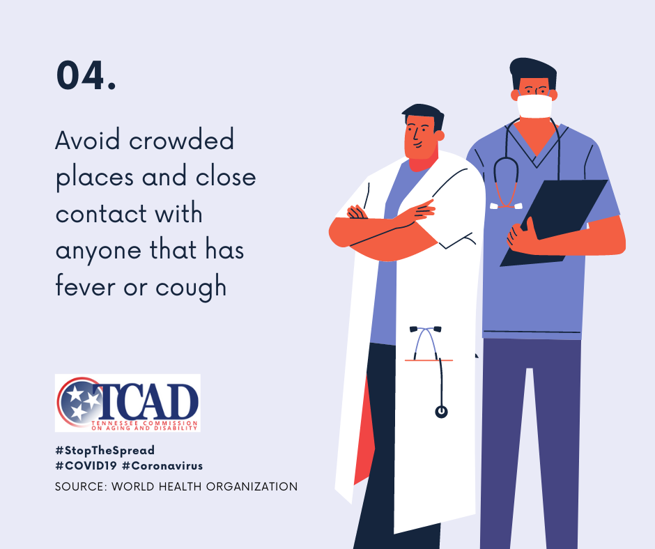 4. Avoid Crowded Places and Close Contact with anyone that has fever or cough