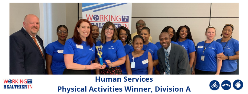 Tennessee Department of Human Services' Wellness Council won Division A for Physical Activities.