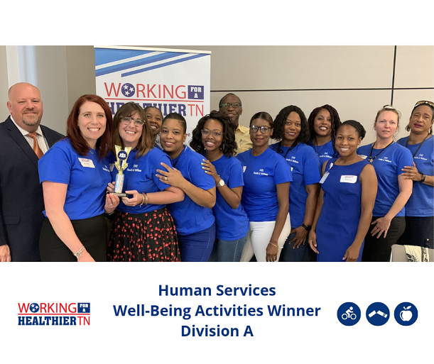 Tennessee Department of Human Services' Wellness Council won Division A for Well-Being Activities.