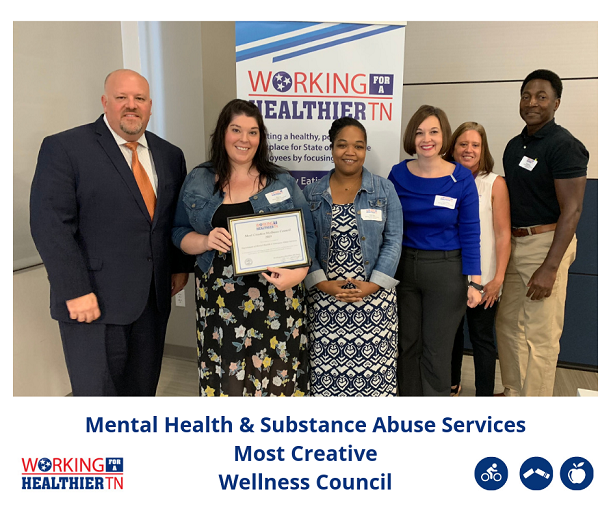Tennessee Department of Mental Health and Substance Abuse Services's Wellness Council leaders have worked enthusiastically this past year to create relevant and fun activities for their department, which fused together the Working for a Healthier TN focus areas and mental health awareness.