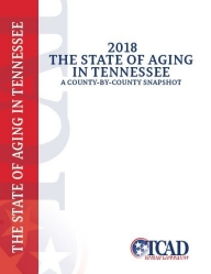 2018 State of Aging in Tennessee: A County-By-County Snapshot