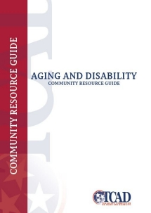 Aging and Disability Community Resource Guide