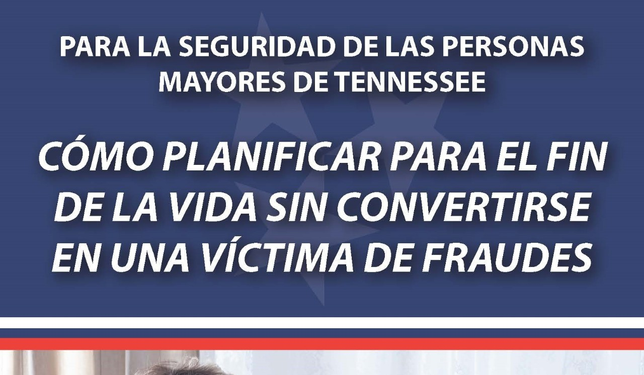 (Spanish) End-of-Life Scams