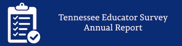 Tennessee Educator Survey Annual Report