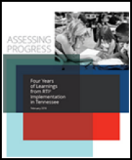 Assessing Progress-Four Years of Learnings from RTI² Implementation in Tennessee February 2018