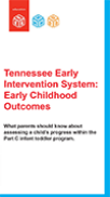 Tennessee Early Intervention System: Early Childhood Outcomes