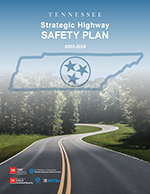 Tennessee Strategic Highway Safety Plan (pdf)