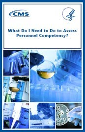CLIA_Brochure-10_-_What_Do_I_Need_to_Do_to_Assess_Personnel_Competency