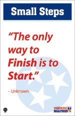 """The only way to finish is to start."""