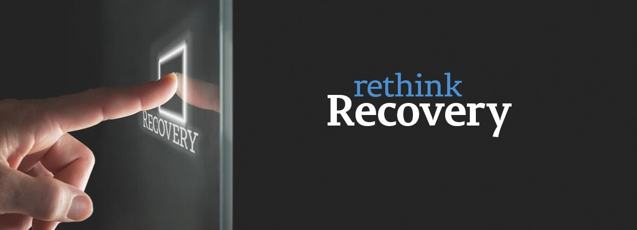 "Finger touching a futuristic button labeled ""Recovery"" with the words ""Rethink Recovery"" shown as the title."